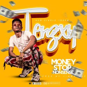 (Music) Tenzxy_Money Stop Nonsense 1 116