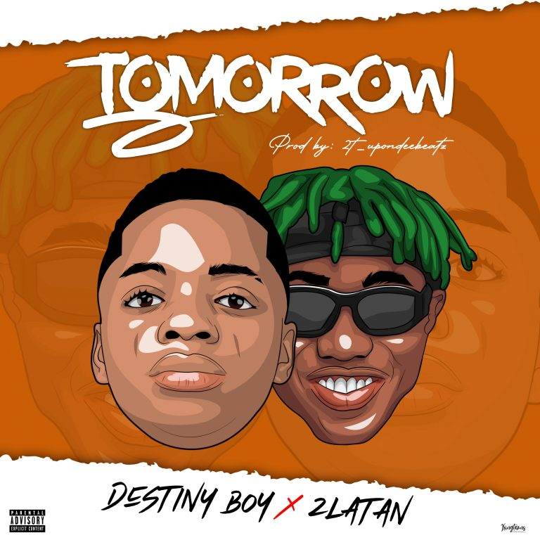 [Music] Destiny Boy Ft. Zlatan – Tomorrow 1 461