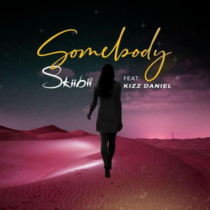 Music] Skiibii Ft. Kizz Daniel – Somebody 1 359