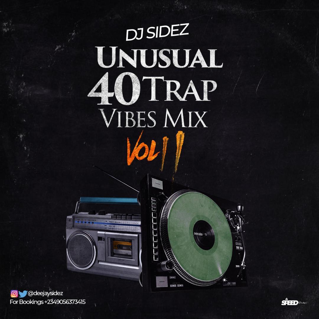 (Mixtape) Dj Sidez_Unusual 40Trap Vibes mix 1 383