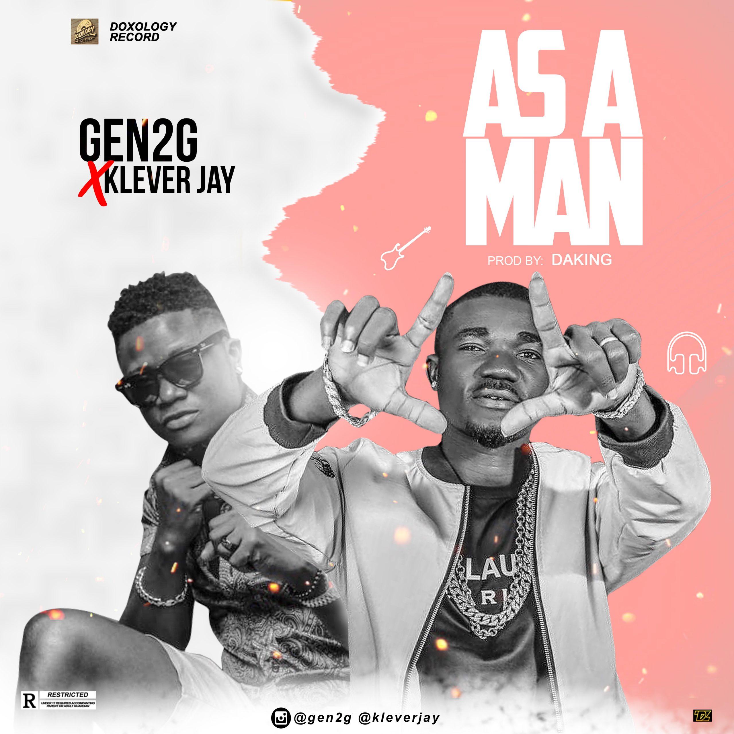 (Music) Gen2G Feat. Klever Jay_As A Man (Prod By Daking) 1 770
