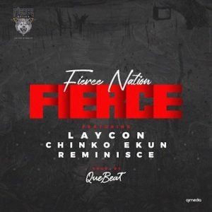 [Music] Laycon Ft. Chinko Ekun, Reminisce – Fierce 1 962