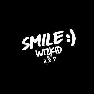 [Music] Wizkid Ft. H.E.R – Smile 1 861