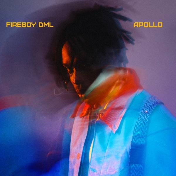 FULL ALBUM: Fireboy Dml – Apollo