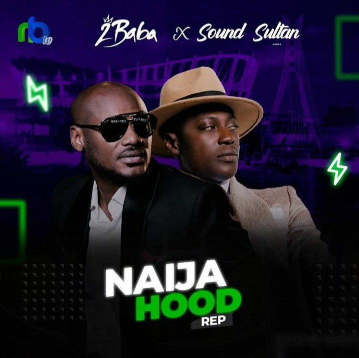 Mp3: Sound Sultan ft 2Baba – Naija hood rep