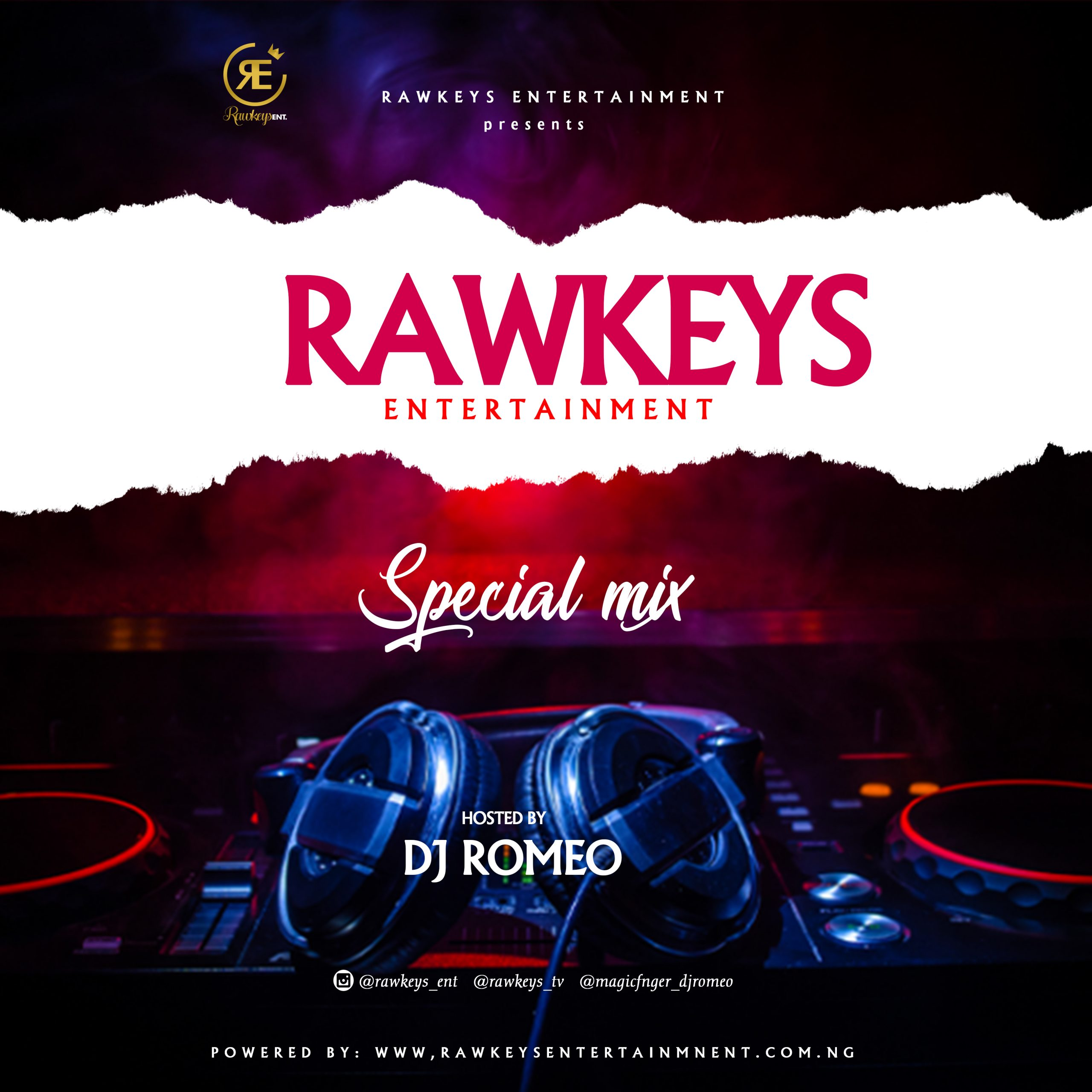 (Mixtape) Dj Romeo – Rawkeys Ent_Special mix