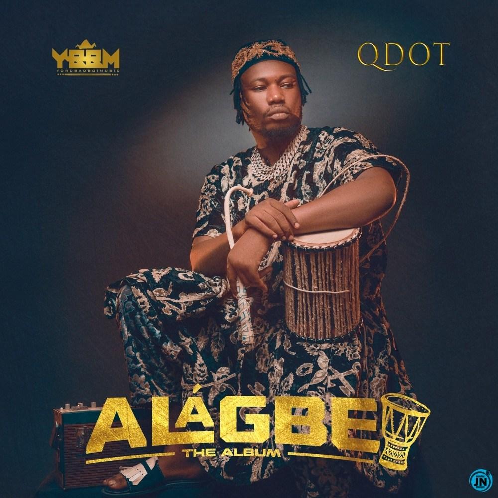 (Full Album) Qdot – Alagbe