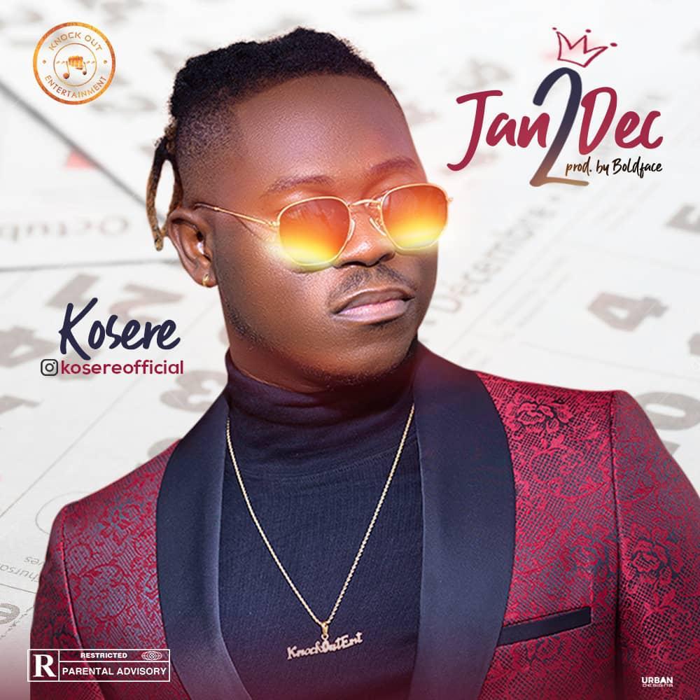 (Music) Kosere – Jan2Dec