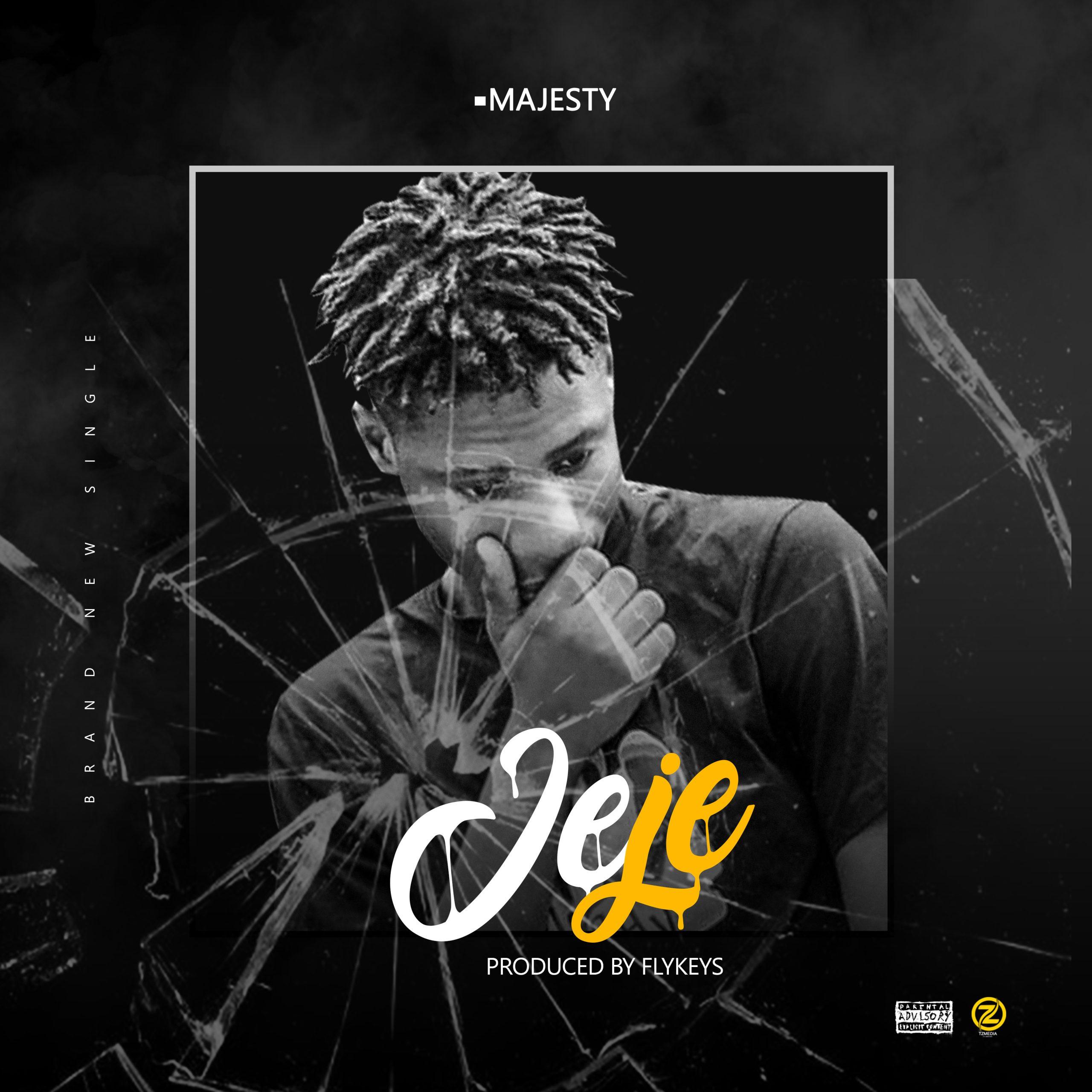 (MUSIC) Majesty – Jeje