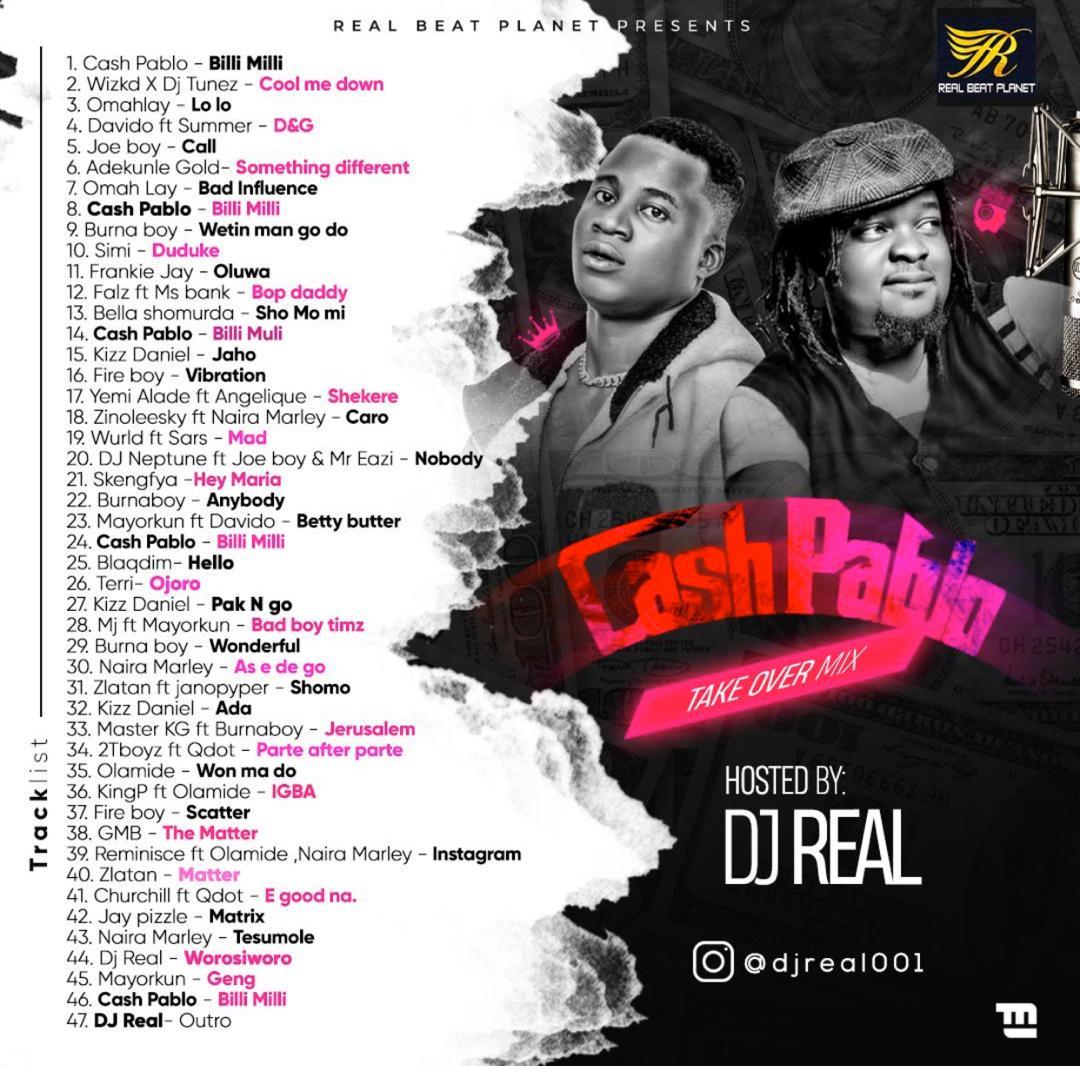 [Mixtape] DJ Real Ft. Cash Pablo – Take Over Mixtape
