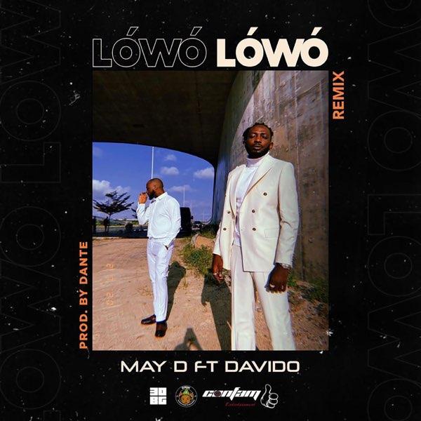 "May D x Davido – ""Lowo Lowo"" (Remix)"