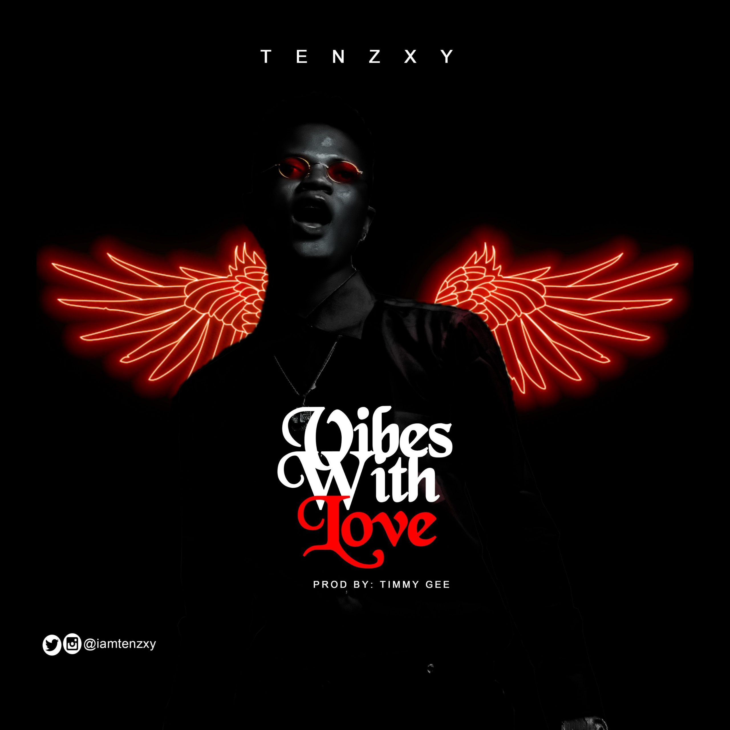 (Music) Tenzxy_Vibes With Love