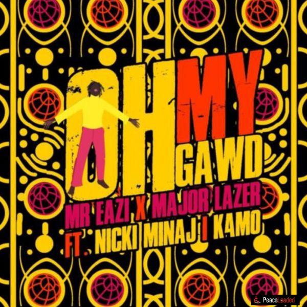 MP3: Mr Eazi Ft Nicki Minaj, Major Lazer & K4mo – Oh My Gawd