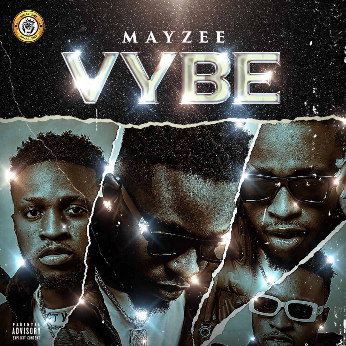 (MUSIC) Mayzee – Vybe