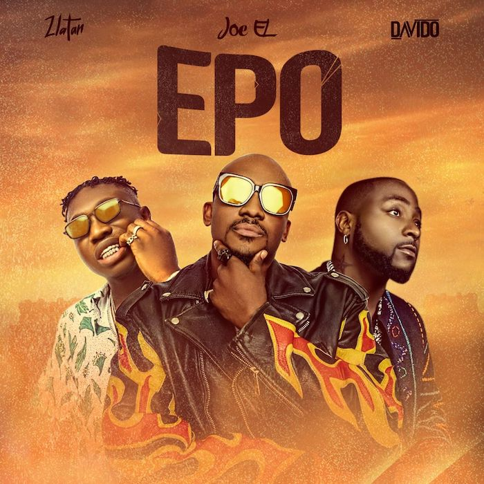 Music [Music] Joe El Ft. Davido & Zlatan – Epo