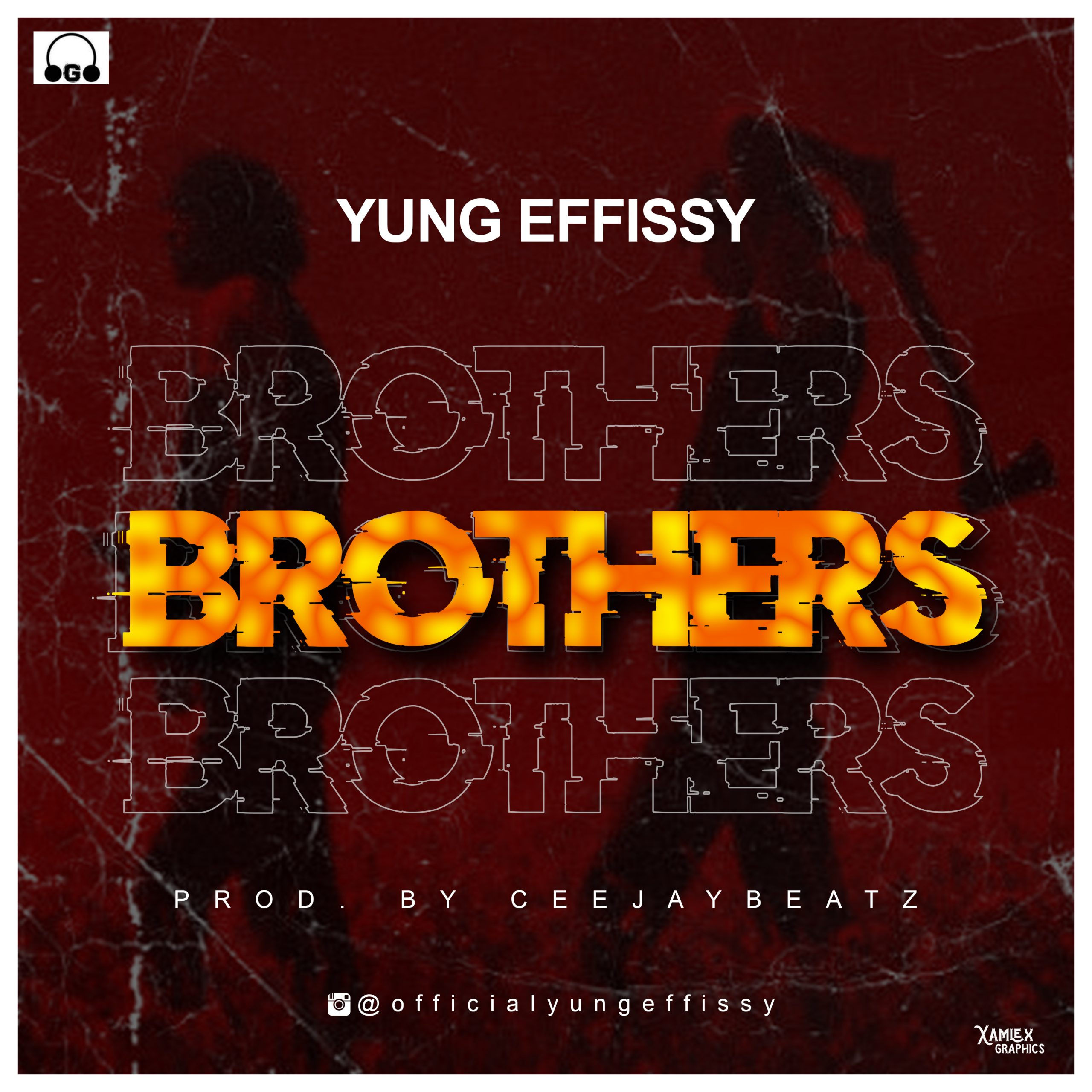 Yung Effisy-Brother's