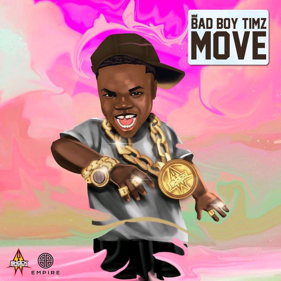 Music – Bad Boy Timz – Move